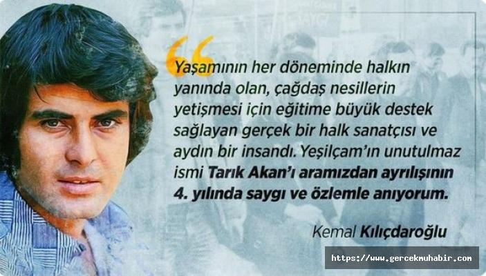 Kılıçdaroğlu, Tarık Akan'ı Dördüncü Ölüm Yıl Dönümünde Andı