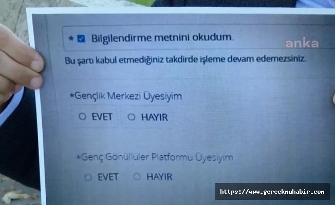 KYK'ya başvuran öğrencilere, AKP'nin gençlik kollarına üye olup olmadığı soruluyor!