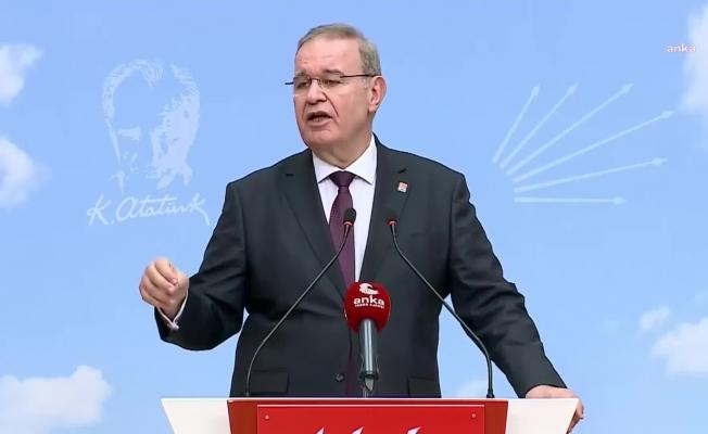 """CHP Sözcüsü Öztrak'tan Erdoğan'a: """" 'Aldandım' demek, 'basiretimi kaybettim kararlarım hükümsüzdür' demektir"""""""