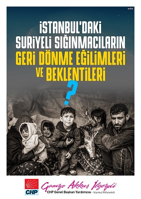 CHP'den İstanbul'daki Suriyeli Sığınmacılar Raporu