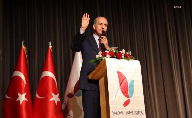 """AKP Genel Başkanvekili Numan Kurtulmuş: """"Çok sayıda üniversitenin açılması kaliteyi düşürmez"""""""