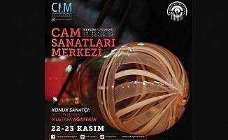 Cam Sanatları Merkezi'nin ilk konuğu Mustafa Ağatekin olacak